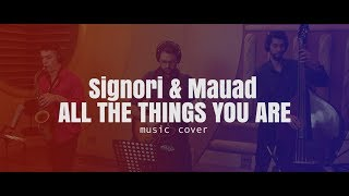 All The Things You Are - Signori & Mauad Jazz Band (Music Cover) - Formação Trio