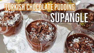 "Turkish Chocolate Pudding ""SUPANGLE"" / Interesting Hint For Perfect Texture"