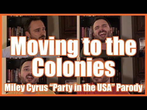 Moving to the Colonies (Miley Cyrus/13 Colonies Parody) - @MrBettsClass