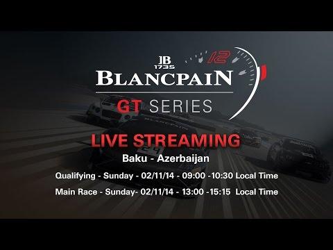 Blancpain Sprint Series - Baku - Qualifying Race - Live Stream..