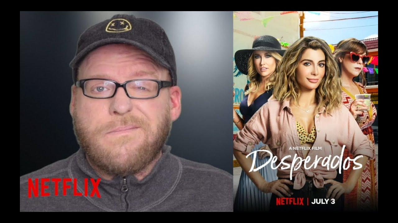 Desperados Netflix Movie Review Nasim Pedrad Romcom Spoiler Free Youtube