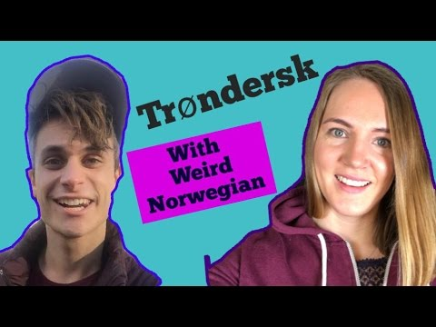 Norwegian Dialect - Trøndersk (Trøndelag) With SUBTITLES