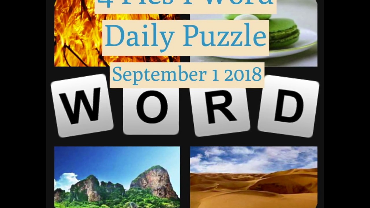 4 pics 1 word daily september 1 2018 youtube