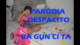 BA GUN CI TA - PARÓDIA DESPACITO  / Luis Fonsi, Daddy Yankee + ERROS DE GRAVAÇÃO Video