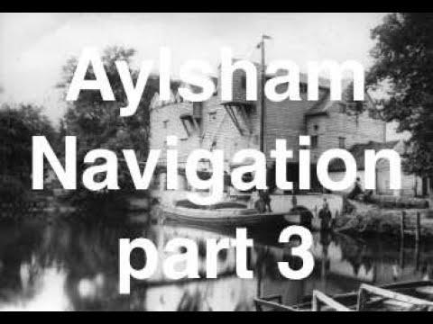 Aylsham Navigation Canoe Trail - Part Three. Buxton Mill To Coltishall Common