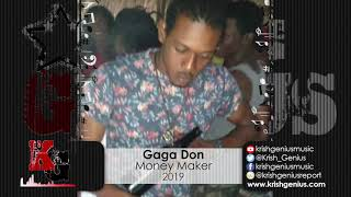 Gaga Don - Money Maker (Official Audio 2019)