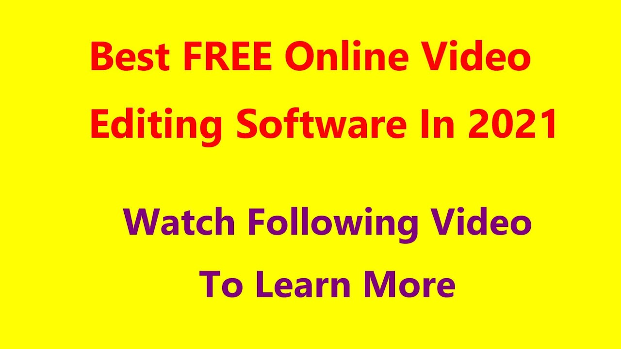 Best Online Video Editing Software In 2021