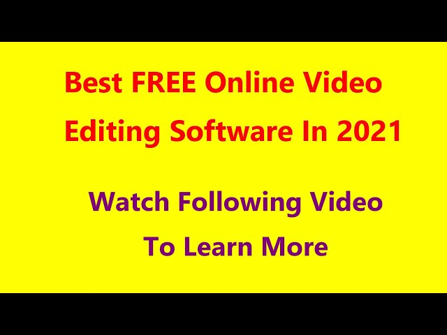 Best Online Video Editing Software In 2021 Standard quality (480p)