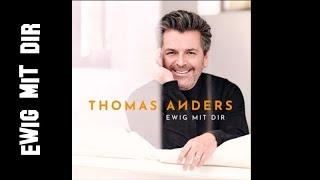Thomas Anders - Ewig mit Dir [new album 2018]