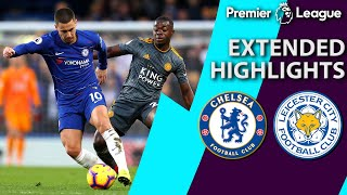 Chelsea v. Leicester City | PREMIER LEAGUE EXTENDED HIGHLIGHTS | 12/22/18 | NBC Sports