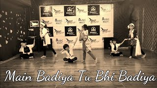 Main Badiya Tu Bhi Badiya Dance performance | Sanju | Dance Master Choreography | Bollywood dance