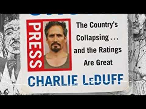 Charlie LeDuff Tells Dan Rather What the Press is Doing Wrong