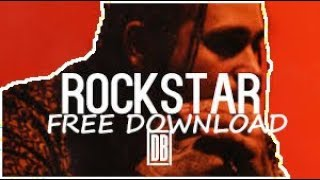 Post Malone feat. 21 Savage - RockStar Full Song Download!