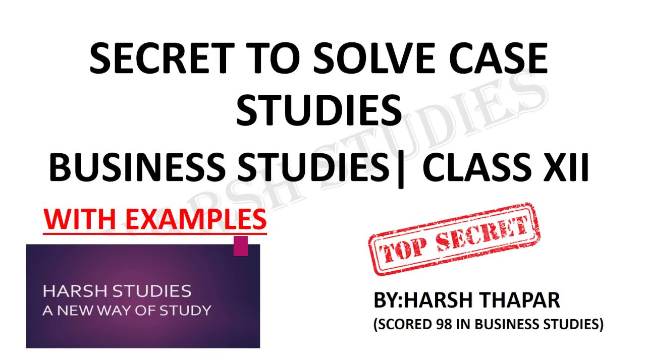 case study for business studies class 12 Cbse class 12 business studies board exam is mainly based on ncert books in order to score maximum marks in the cbse board exams, it is recommended for the students of cbse class 12 to study ncert books thoroughly.