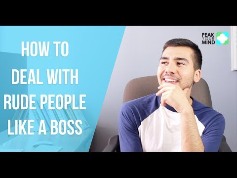 How to Deal with Rude People Like a Boss