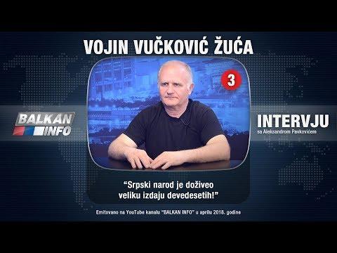 INTERVJU: Vojin Vučković Žuća - Srpski narod je doživeo veliku izdaju devedesetih! (24.04.2018)