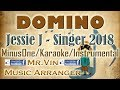Domino - Jessie J (China Singer 2018) - MinusOne/Karaoke/Instrumental HQ