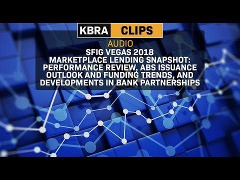 KBRA Clips: SFIG Vegas 2018: Marketplace Lending Snapshot