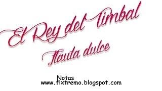 El Rey del timbal Flauta Dulce