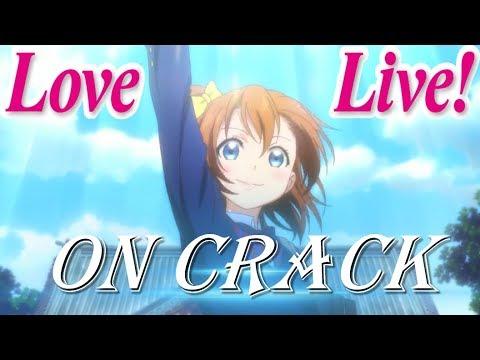 Love Live On CRACK / Memes Compilation 2.0