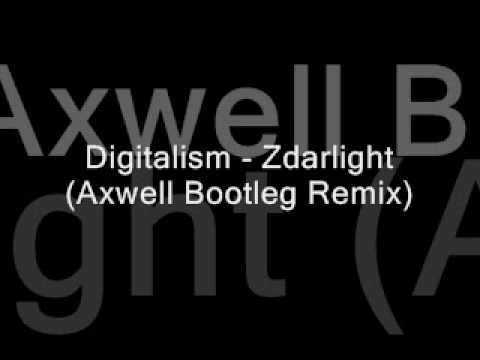 Digitalism - Zdarlight (Axwell Bootleg Remix)