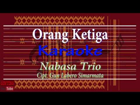 Karaoke  Lagu Batak-Nabasa Trio   Orang Ketiga