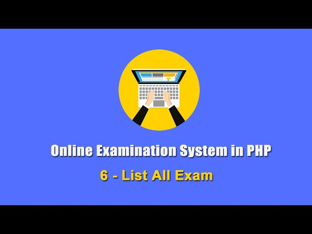 6 - List All Exam - Online Examination System in PHP