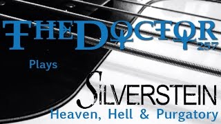 Silverstein - Heaven, Hell and Purgatory BASS COVER