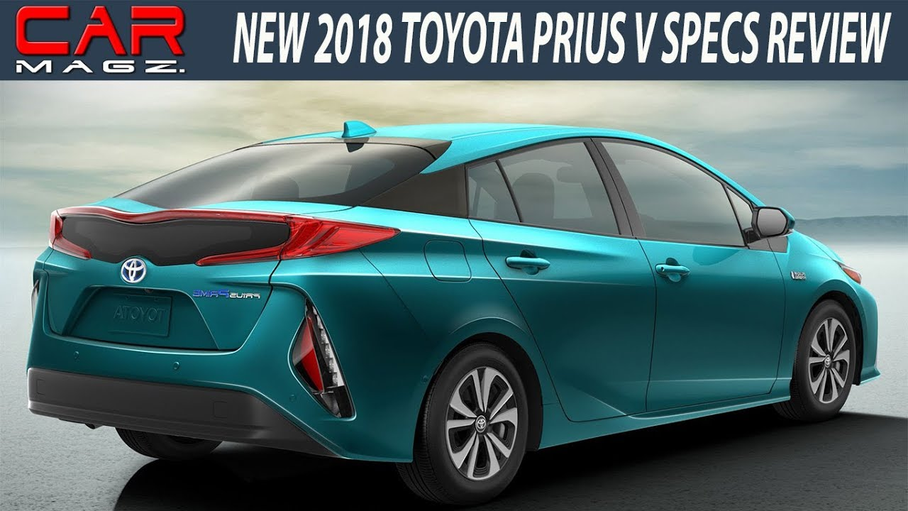 2018 Toyota Prius V Review Release Date And Mpg