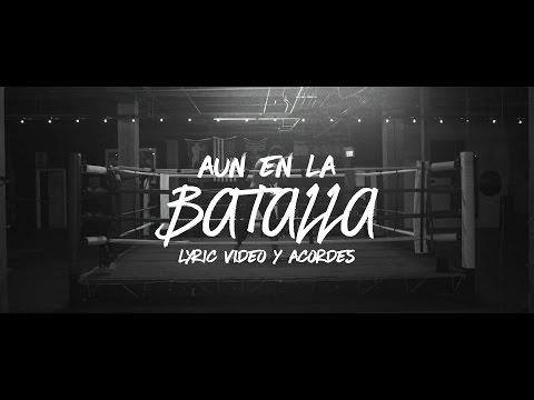 TWICE - Aun en la batalla (letras + acordes) (Hillsong Y&F - When The Fight Calls en español)