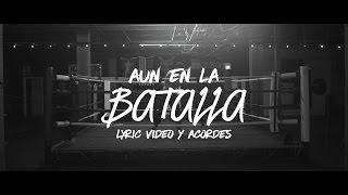 TWICE MÚSICA - Aun en la batalla (letras + acordes)