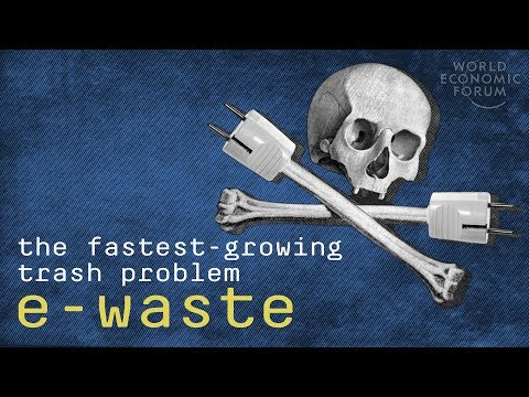 E-waste: Cleaning Up The World's Fastest-Growing Trash Problem