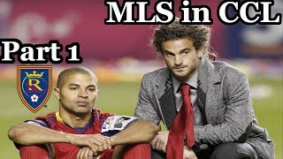 MLS in CCL PART 1:  Real Salt Lake