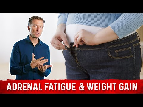 Will Adrenal Fatigue Cause Weight Gain?