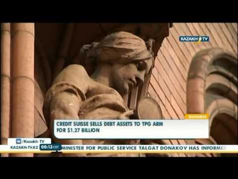 Credit Suisse sells debt assets to tpg arm for $1.27 billion - Kazakh TV