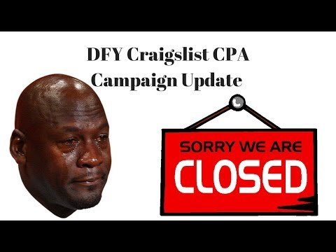 Closed DFY CPA Craigslist Campaign