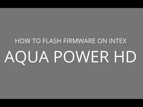 How to Flash Firmware on Intex Aqua Power HD