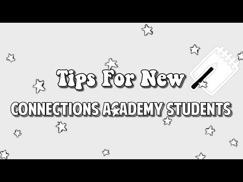 Tips For New Connections Academy Students | 2020