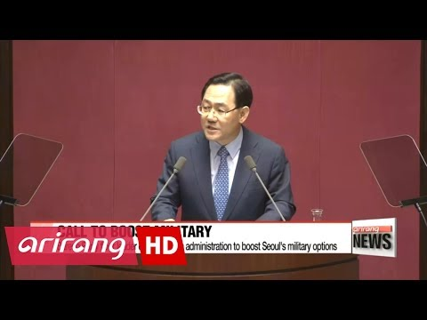 Bareun Party floor leader calls on Moon administration to boost Seoul's military options