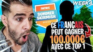 TOURNOI :CE FRANÇAIS Peut GAGNER 100 000 € Après ce Top 1 Summer Skirmish🔥Week 4 Fortnite Saison 5