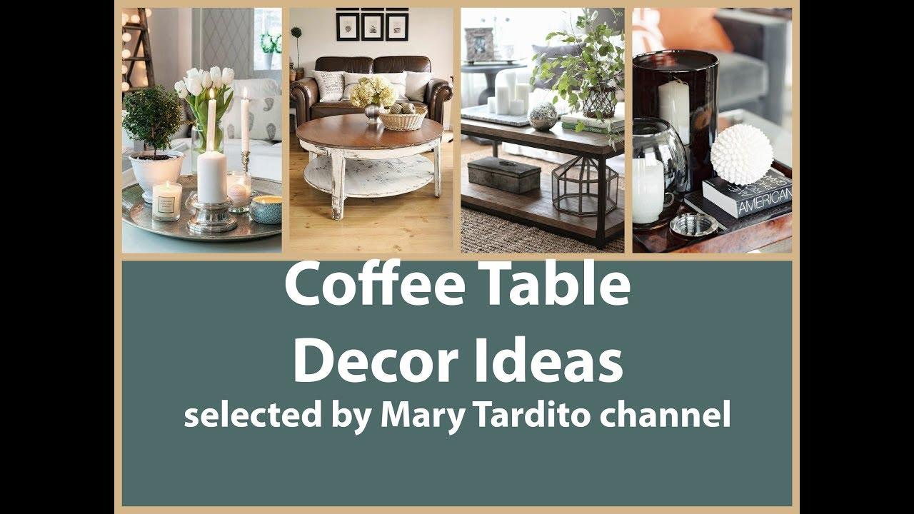 Beautiful coffee table decor ideas youtube beautiful coffee table decor ideas geotapseo Images