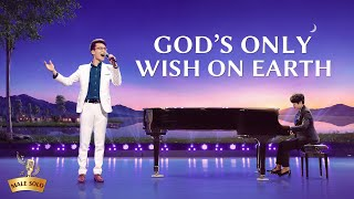 """God's Only Wish on Earth"" 