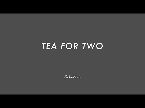 TEA FOR TWO  chord progression - Jazz Standard Backing Track - Play Along