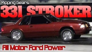 331 Stroker Mustang ripping gears, all motor