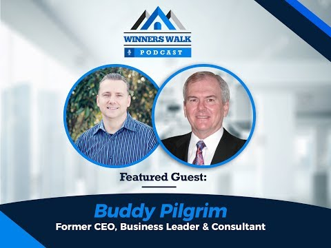 Winner's Walk Video Podcast | Leadership in the Workplace | Former CEO Buddy Pilgrim