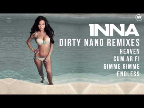 INNA - Dirty Nano Remixes