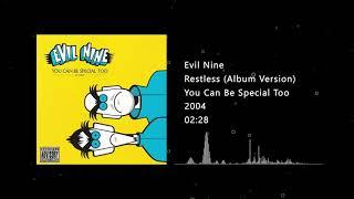 Evil Nine - Restless (Album Version)
