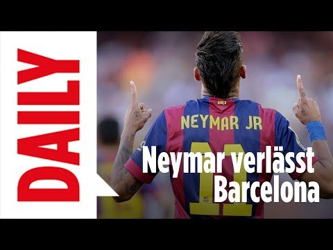Neymar verlässt den FC Barcelona - BILD Daily live 02.08.17