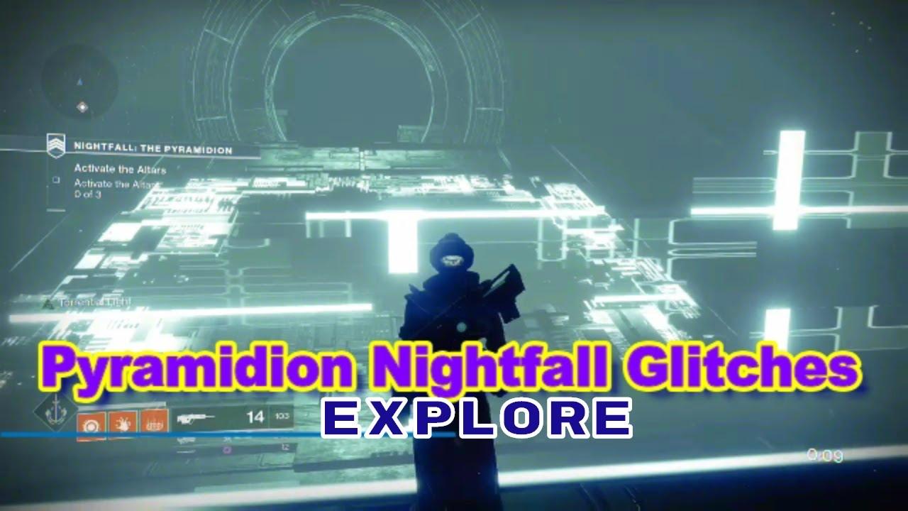 Destiny 2 - Pyramidion Nightfall /The Rupture Glitch Exploring