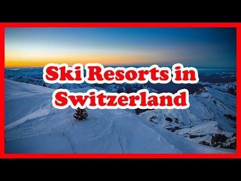 5 Top-Rated Ski Resorts in Switzerland | Europe Ski Resort Guide